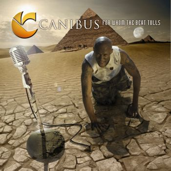 Canibus - For Whom The Beat Tolls